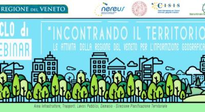 Le attività della Regione del Veneto per l'informazione geografica | Ciclo di webinar | 24 febbraio – 31 marzo 2021